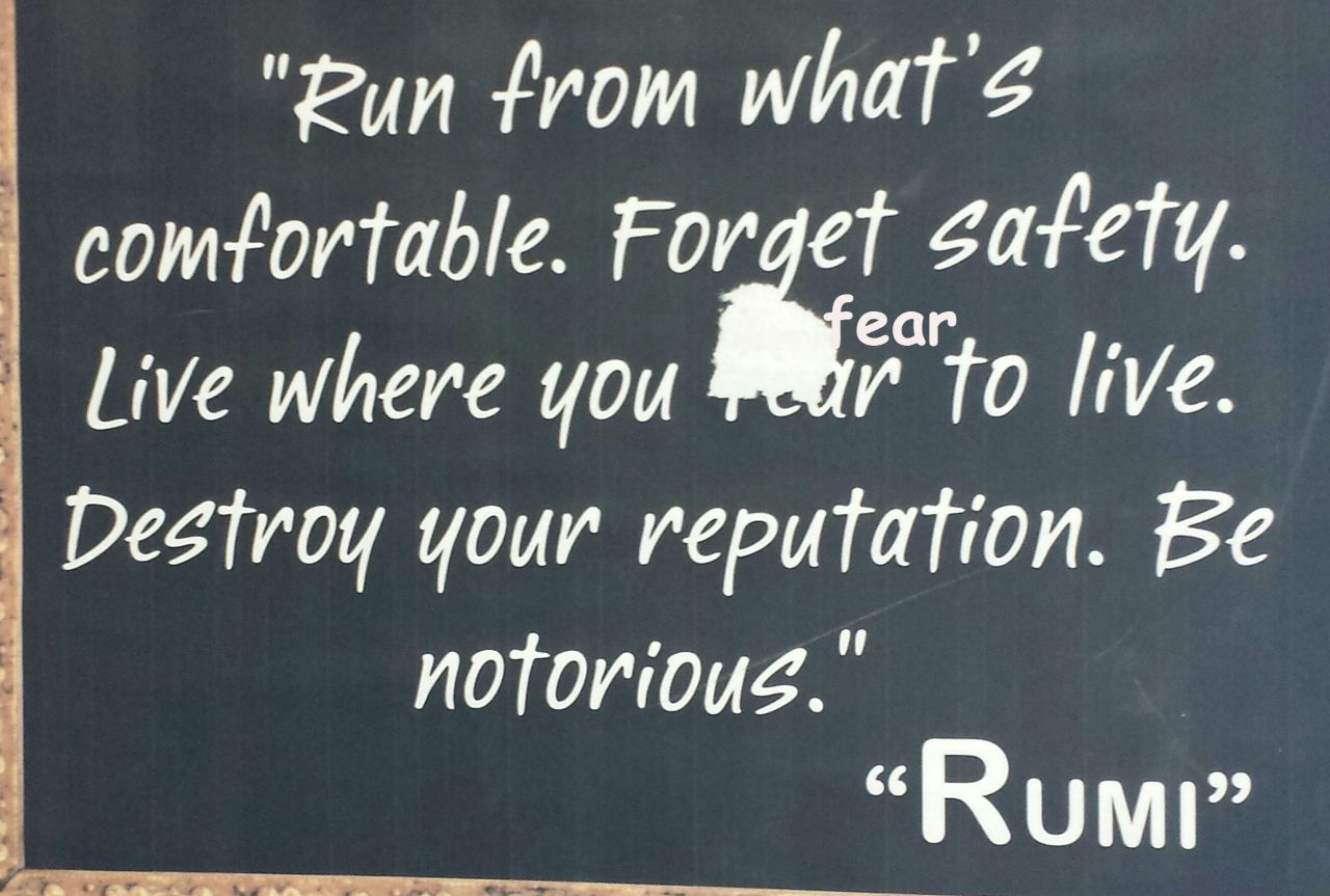 Some parting wisdom, compliments of Rumi Cafe
